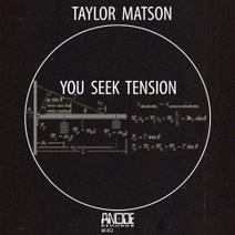 Taylor Matson, Paulo Venturi, Ivan Coronel, Ron S. - You Seek Tension