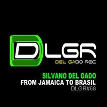 Silvano Del Gado - From Jamaica to Brasil