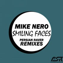 Mike Nero - Smiling Faces (Persian Raver Remixes)