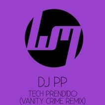 DJ PP, Vanity Crime - Tech Prendido (Vanity Crime Remix)