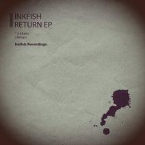 Inkfish - Return EP