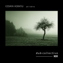 Cosmin Horatiu - Get It Right Ep