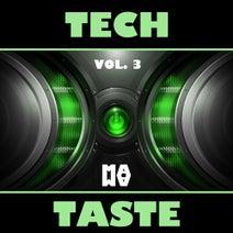 Aki Drope, DJ Salvo Lo Greco, Nicky Neon, Camila Coria, Andy Pitch, DJ Evgrand, Middleman, Boy Funktastic, Metropol Romento, Salvo Lo Greco, La Pin, Hakan Dundar - TECH TASTE Vol. 3