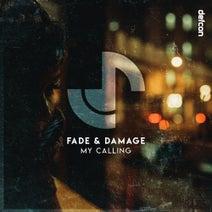 Fade & Damage - My Calling