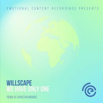Willscape, Christian Monique - We Have Only One