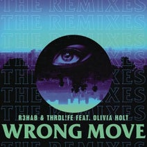 R3HAB, Olivia Holt, THRDL!FE - Wrong Move (Remixes)