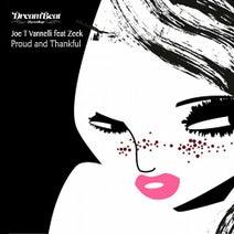 Joe T Vannelli, Feat. Zeek, The Deepshakerz, Dandi & Ugo, Joe T Vannelli, Bruner & Jones - Proud And Thankful