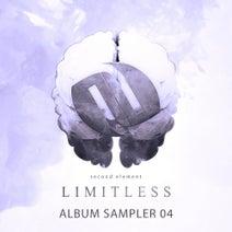 Second Element, Bhara, Listterz - Limitless: Album Sampler 04