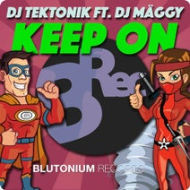 DJ Tektonik, DJ Mäggy - Keep On