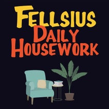 Fellsius - Daily Housework
