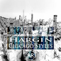 Hargin - Chicago Styles