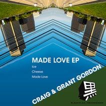 Craig & Grant Gordon - Made Love EP