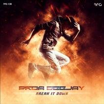 Proa Deejay - Break It Down