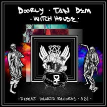 Doorly, Tan Dem - Witch House