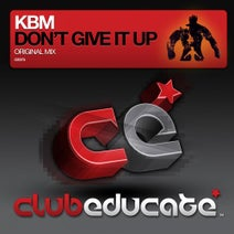 KBM - Don't Give It Up