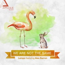 Lempo, Alex Barron - We Are Not The Same