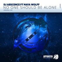 Maya Wolff, DJ Abscence - No One Should Be Alone