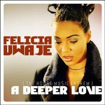 Felicia Uwaje, Akira Yamamoto, Copamore, Ian Turner, Frank Degrees, Kamil - A Deeper Love