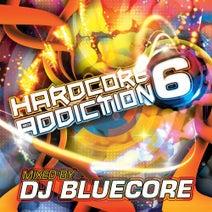 Yade, Toone, Damaged, Krays, Rhythmics, DJ Nitrous, Bluecore, Darwin, Alex Bassjunkie, Sc@r, Starkiss, Caroline, B.B.B, Fracus, Nick 235, Kyla, Helblinde, Fastraxx, FreeState, Welshy, Douglas, Transcend, Robbie Long, Devastate, X-FIR3, Doug Horizon, S3rl, A.B, Philthy Fingers, Mark Frostbite, Helblinde, Skampy, DJ 3Star - Hardcore Addiction 6