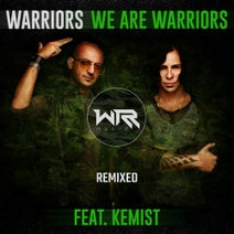 Triangle, Warriors, Smyth, O2ero - We Are Warriors (feat. Kemist) [Remixed]