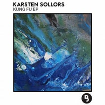 Karsten Sollors - Kung Fu EP