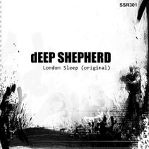 Deep Shepherd - London Sleep
