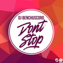 DJ Benchuscoro - Don't Stop