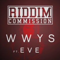 Eve, Riddim Commission - WWYS (Why Would You Stop)