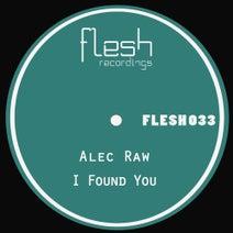Alec Raw - I Found You