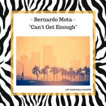 Bernardo Mota - Can't Get Enough