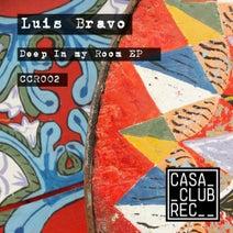 Luis Bravo - Deep In My Room