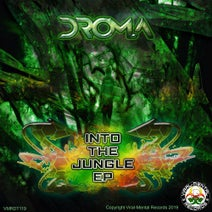 DROMA, DROMA, Dr Prozak - Into The Jungle EP