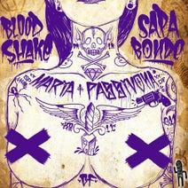Blood Shake, Sapabonde, DJ Barletta - Maria Passivona
