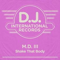 MD III - Shake That Body