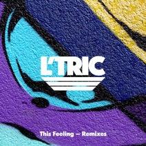 L'Tric, DEVolution, Goodluck, Juun, WATGOOD, Keeno, MING - This Feeling (Remixes, Pt. 2)
