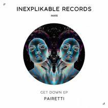 PAIRETTI - Get Down EP