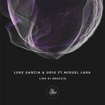 Miguel Lara, Luke Garcia, UOIO - Lira da Braccio