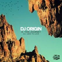 DJ Origin - This Journey/Used To Love