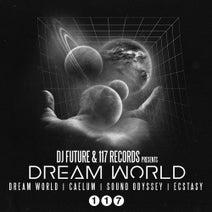 Dj Future - Dream World EP