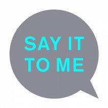 Pet Shop Boys, Offer Nissim, Tom Demac, Real Lies - Say It to Me (Remixes)