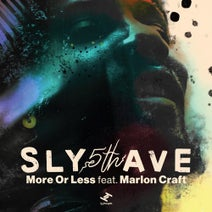 Sly5thave - More Or Less