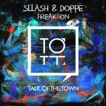 Sllash & Doppe - Freak On