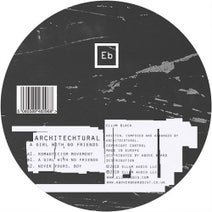 Architechtural - A Girl with No Friends EP
