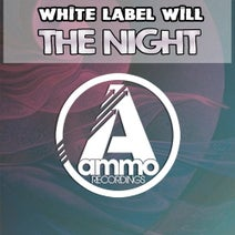 White Label Will - The Night