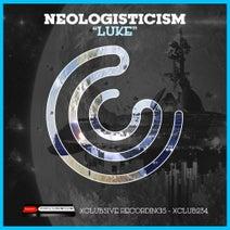 Neologisticism - Luke