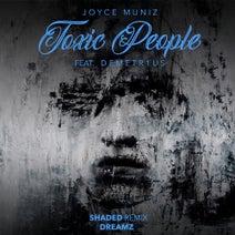 Joyce Muniz, Shaded (LA), DEMETR1US - Toxic People Remixes 3
