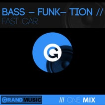 Bass-Funk-Tion - Fast Car