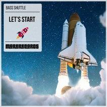 Bass Shuttle - Let's Start