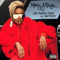 Mary J. Blige, A$AP ROCKY - Love Yourself