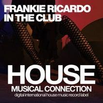 Frankie Ricardo - In The Club